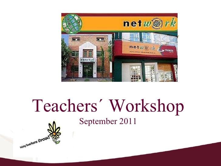 Teachers´ Workshop September 2011