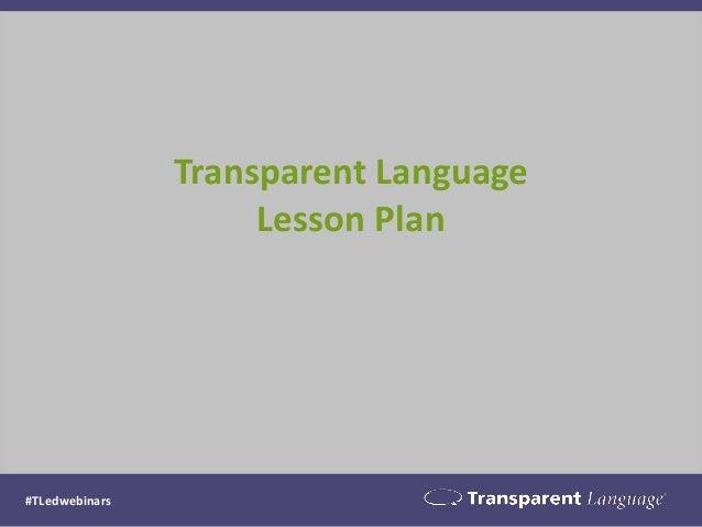 Transparent Language Lesson Plan #TLedwebinars
