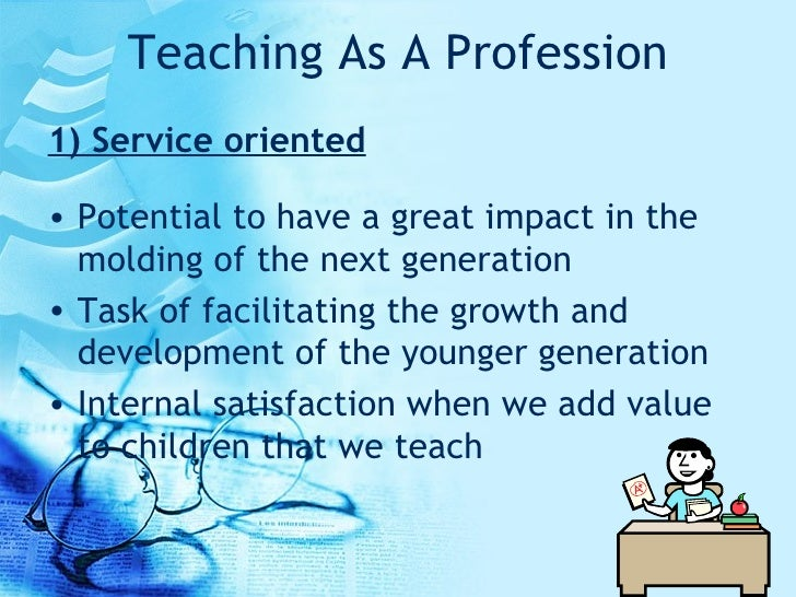 teachers as human molders A live person will be in the classroom to provide the human touch  over society's mind molders  establishment/teachers' unions will fight it.