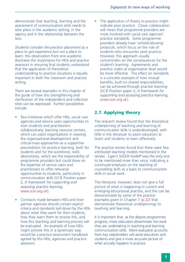 Signposts to new ways of workingdemonstrate that teaching, learning and the        •   The application of theory to practi...