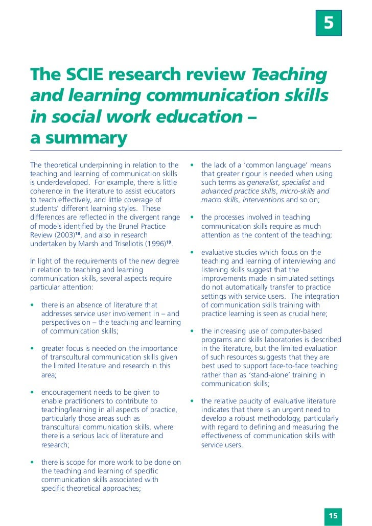 5The SCIE research review Teachingand learning communication skillsin social work education –a summaryThe theoretical unde...