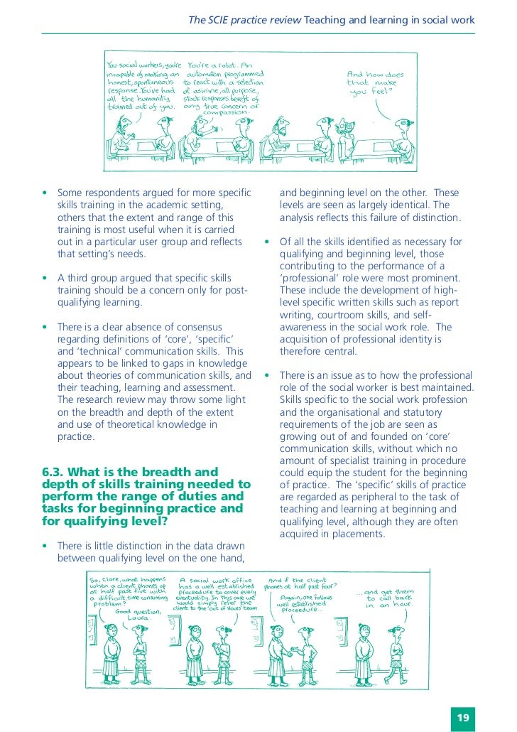 The SCIE practice review Teaching and learning in social work• Some respondents argued for more specific           and beg...