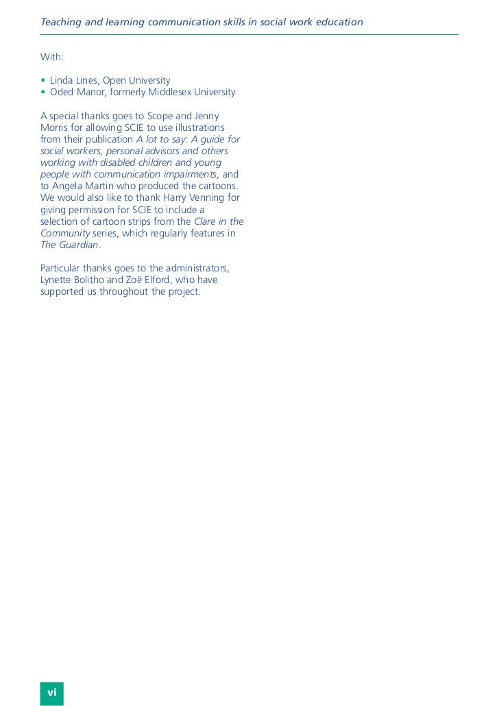 Teaching and learning communication skills in social work educationWith:• Linda Lines, Open University• Oded Manor, former...