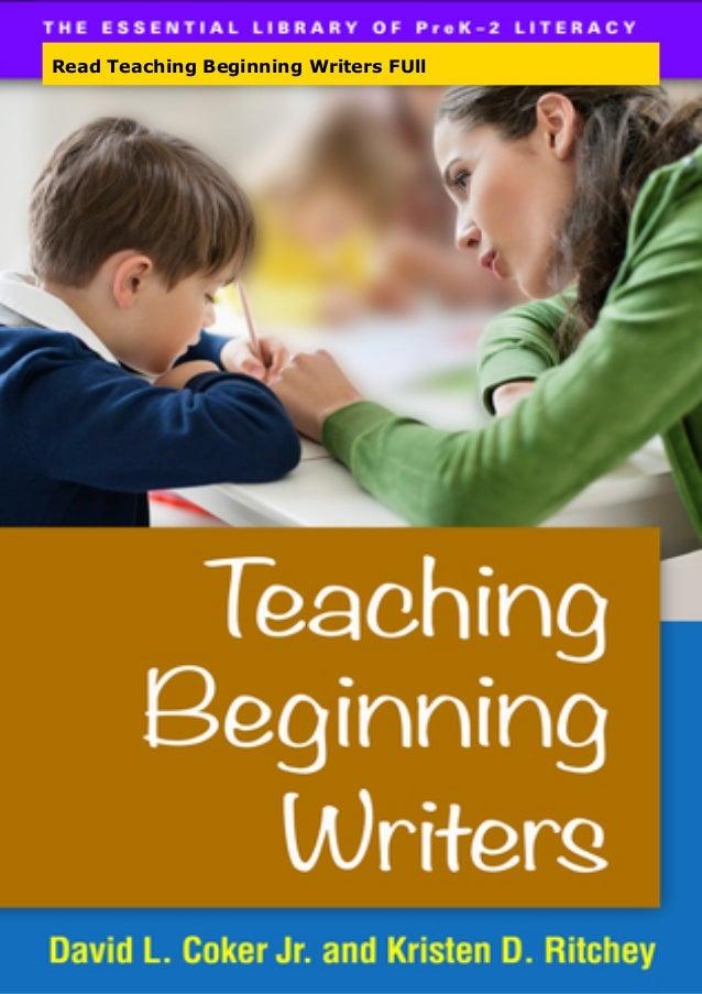 Read Teaching Beginning Writers FUll