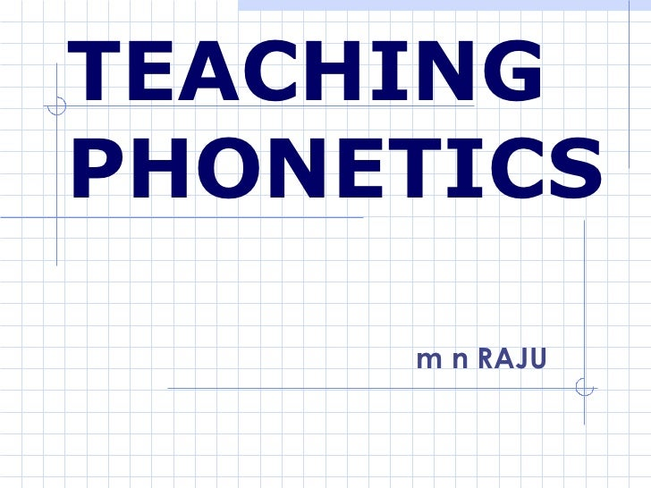 TEACHING PHONETICS m n RAJU