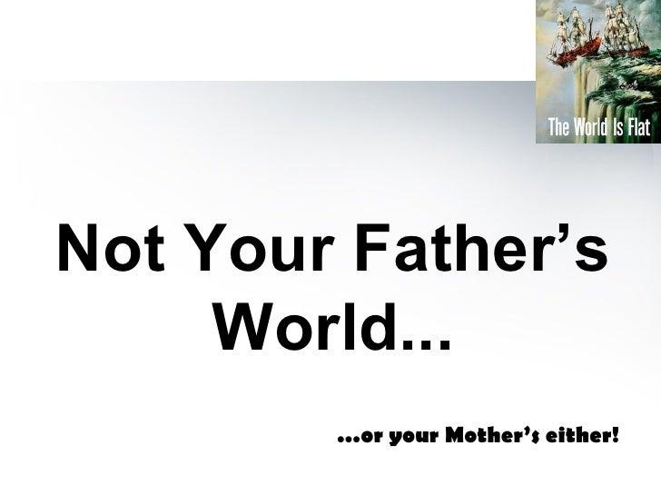 Teaching In Flat World Slide 2