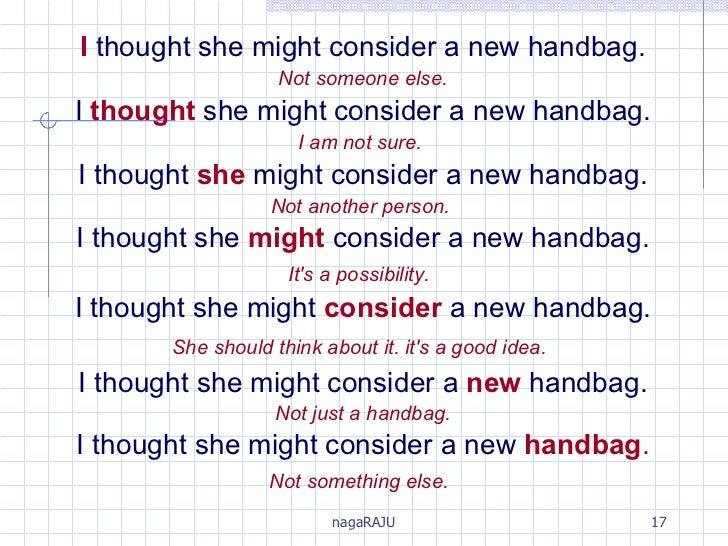 I   thought she might consider a new handbag. Not someone else. I   thought   she might consider a new handbag. I am not s...