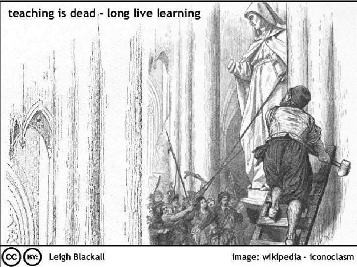 Teaching is Dead, Long Live Learning