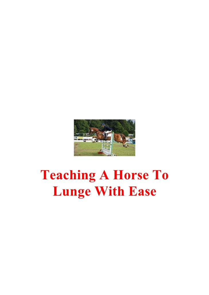 Teaching A Horse To  Lunge With Ease