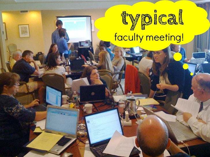 typicalfaculty meeting!