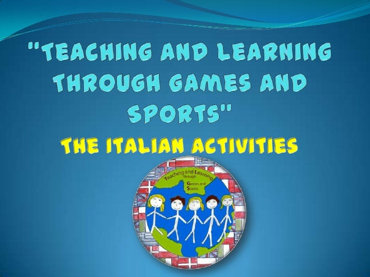 Teaching and learning through games and sports