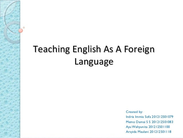 thesis teaching english as a foreign language Abstractthe teaching of english as a foreign language is now one of the most important subjects in most european primary schools th.