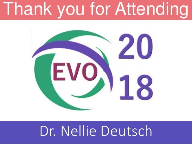 Thank you for Attending Dr. Nellie Deutsch