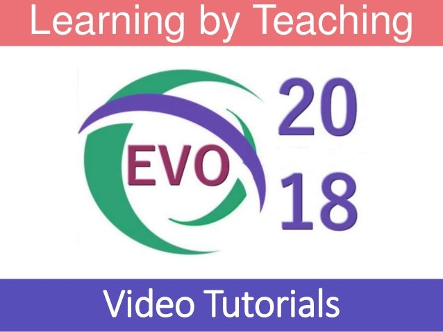 Learning by Teaching Video Tutorials