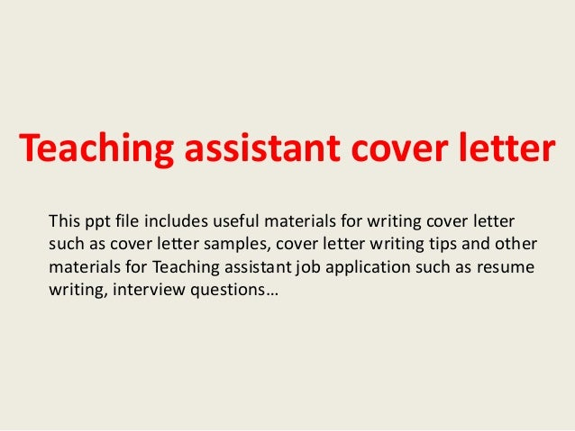 teaching assistant cover letterthis ppt file includes useful materials