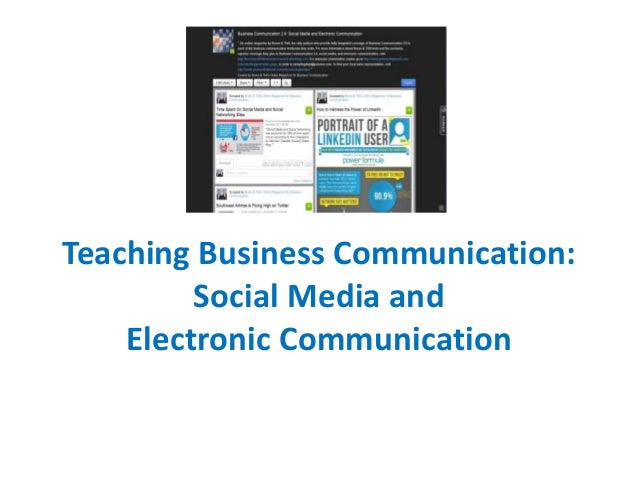 Teaching Business Communication: Social Media and Electronic Communication