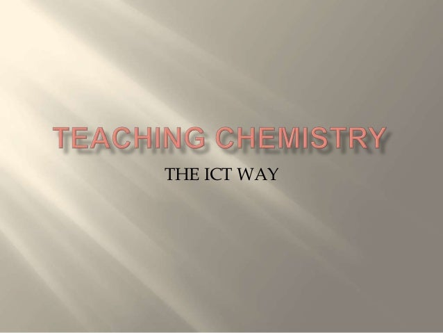 THE ICT WAY