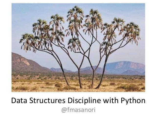 Data Structures Discipline with Python @fmasanori