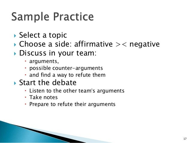debate constructive argument The debate features four constructive speeches and four rebuttal speeches the team with the strongest evidence and most organized presentation wins the team with the strongest evidence and most organized presentation wins.