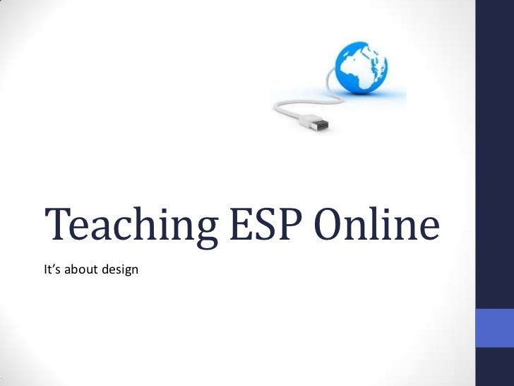 Teaching ESP OnlineIt's about design