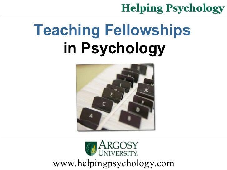 www.helpingpsychology.com Teaching Fellowships  in Psychology