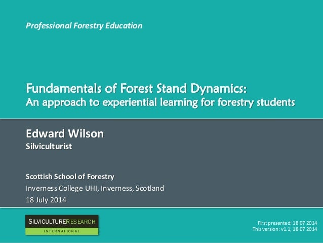 Professional Forestry Education Fundamentals of Forest Stand Dynamics: An approach to experiential learning for forestry s...