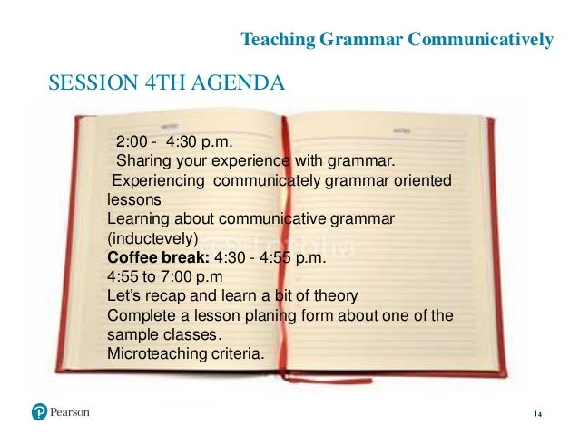 teaching grammar communicatively Teaching grammar is like teaching someone to play tennis the coach can explain the rules of the game, but the students still can't play tennis the coach can show videos of other people playing the game, but the students still can't play tennis.