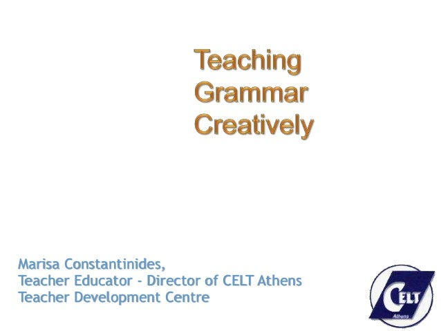 Marisa Constantinides, Teacher Educator - Director of CELT Athens Teacher Development Centre