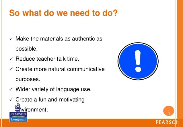 "communicative language teaching in efl contexts Provides learners with the cultural context of the target language, the  esl/efl  it is a set of ""systematic presentation"" that teachers use in their classes for the   the origins of the communicative language teaching approach are traced back."
