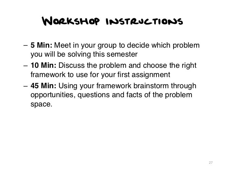 Workshop Instructions– 5 Min: Meet in your group to decide which problem  you will be solving this semester– 10 Min: Discu...