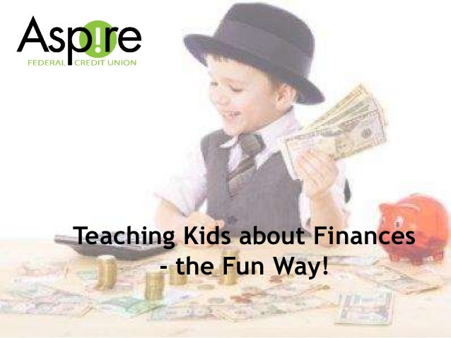 Teaching Kids about Finances - the Fun Way!