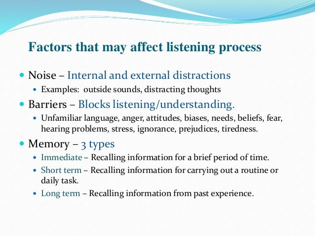 listening distractions 6 major distractions to eliminate in your presentations by olivia mitchell | 0 comments we tend to assume that if we say something in our presentations, people will get it and some people listen better when they're doodling - so leave them to it.