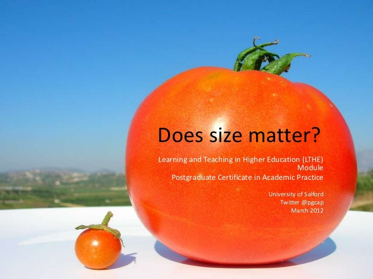 Does size matter?Learning and Teaching in Higher Education (LTHE)                                         Module    Postgr...