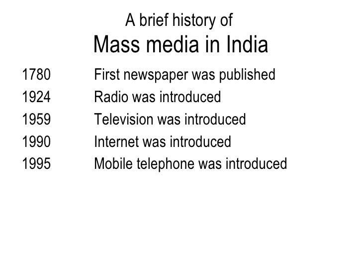 history of mass media Mass media is a term denoting that section of the media specifically designed to reach a very large audience (typically at least as large as the whole population of a.