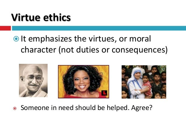 virtue ethics 3 essay 10011993 (results page 11) view and download virtue ethics essays examples also discover topics, titles, outlines, thesis statements, and conclusions for your virtue ethics essay.