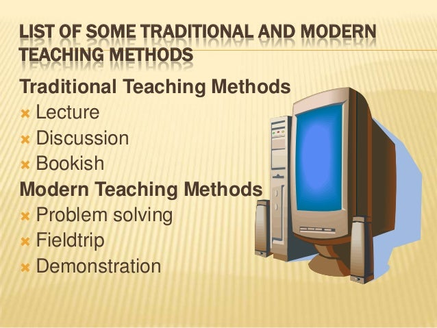 Modern Classroom Teaching Methods ~ Teaching methodology