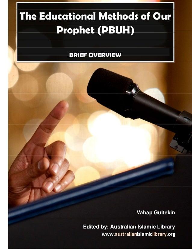 Australian Islamic Library www.australianislamiclibrary.org Methods of Education 1 Vahap Gultekin Edited by: Australian Is...
