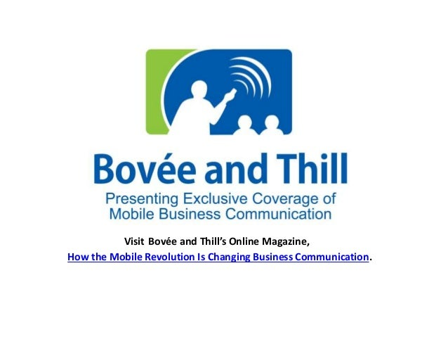 Visit Bovée and Thill's Online Magazine,  How the Mobile Revolution Is Changing Business Communication.