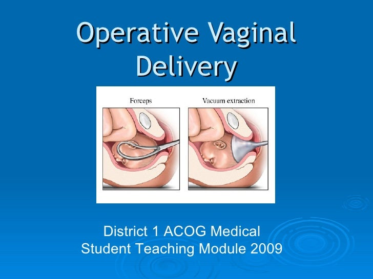 Teachingmoduleoperativevaginaldelivery Vacuum Assisted Delivery