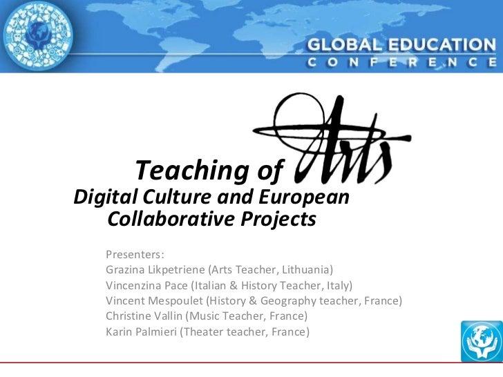Presenters:  Grazina Likpetriene (Arts Teacher, Lithuania) Vincenzina Pace (Italian & History Teacher, Italy) Vincent Mesp...