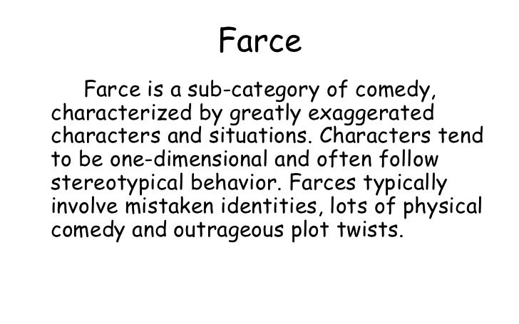 Teaching of literature drama for Farcical comedy plays