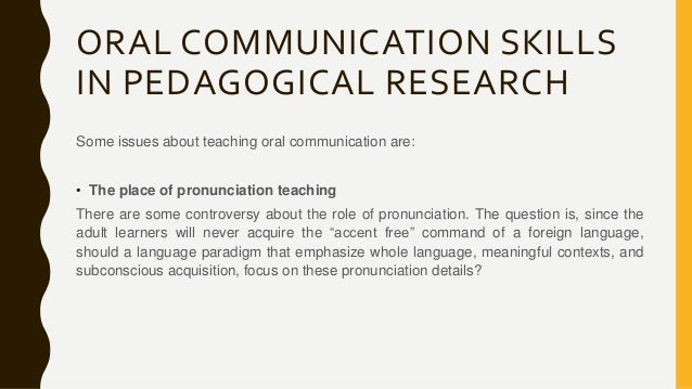 oral communication skills Why is improving oral communication charismatic public speaking and presentation skills for further details on what we mean by oral communciation see.