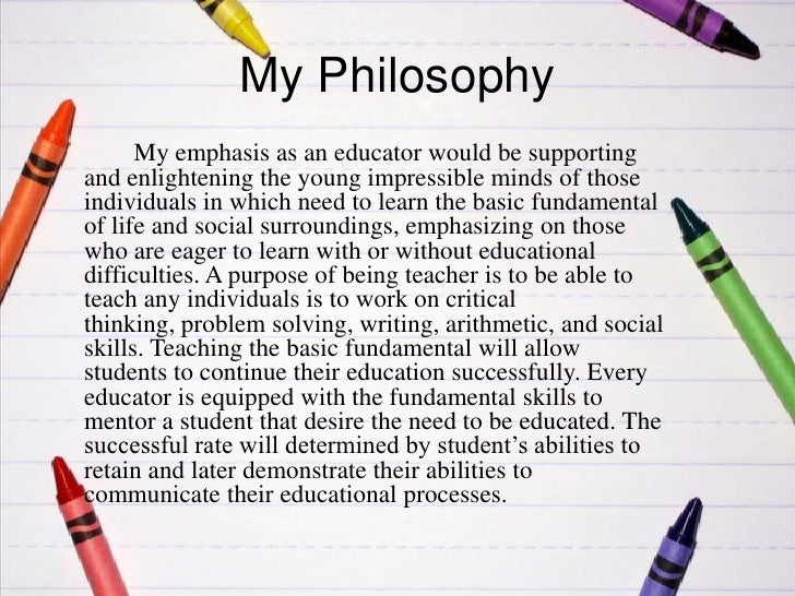 statement of educational philosophy essay Personal educational philosophy statement essay writing service, custom personal educational philosophy statement papers, term papers, free personal educational philosophy statement samples.