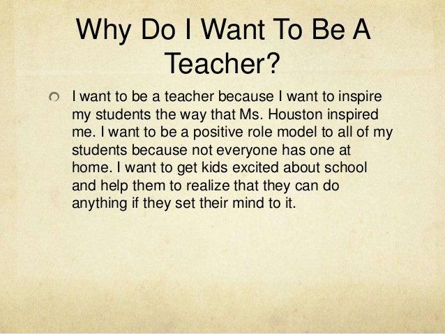 Why Teacher