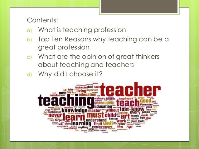 teaching profession why have i chosen teaching as profession