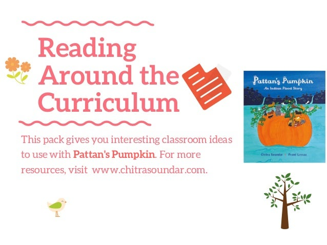 Reading Around the Curriculum This pack gives you interesting classroom ideas to use with Pattan's Pumpkin. For more resou...
