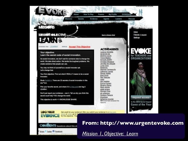 From: http://www.urgentevoke.comMission 1, Objective: Learn