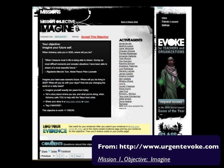 From: http://www.urgentevoke.comMission 1, Objective: Imagine