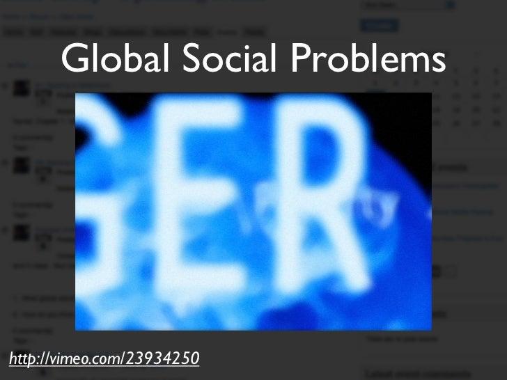 Global Social Problemshttp://vimeo.com/23934250