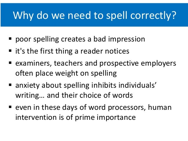 Why spelling instruction matters • a checklist for ...